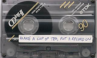 I'm just shoving all these tapes through a scanner, you know.