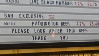To be honest, I'm mainly annoyed because I had a bet on them putting up a big neon sign on the wall saying PLEASE LOOK AFTER THIS BAR.