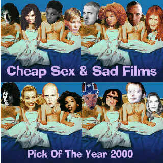 Cover art for Cheap Sex & Sad Films. Top row: Andreas Johnson, Bjork, Del Tha Funkee Homosapien (Deltron 3030), Dido, Eminem, Kelis, Fatboy Slim, Kirsty MacColl. Bottom row: Mike Scott (The Waterboys), Ute Lemper, Billy Howerdel (A Perfect Circle), Macy Gray, Otis Lee Crenshaw, Roisin Murphy (Moloko), Thom Yorke (Radiohead), Sarah Cracknell (Saint Etienne).